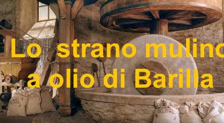 Il mulino bianco di barilla pu macinare solo olive e non for Da dove proviene il grano della barilla