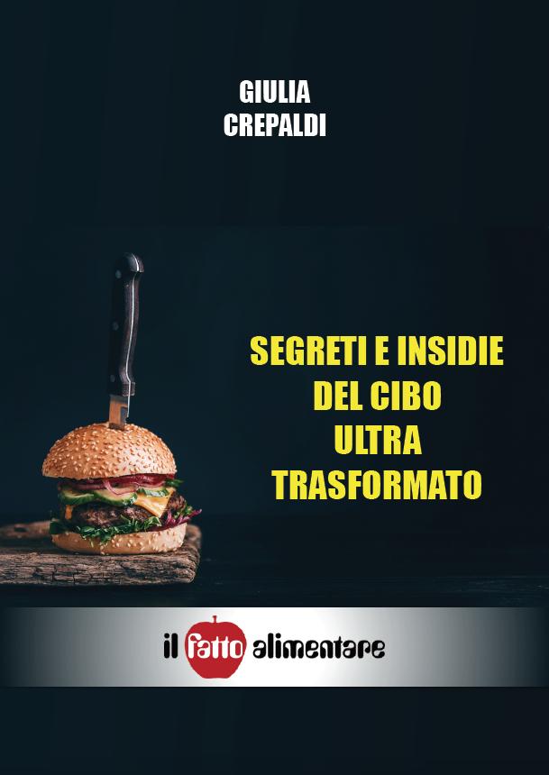 segreti e insidie del cibo ultratraformato copertina dossier